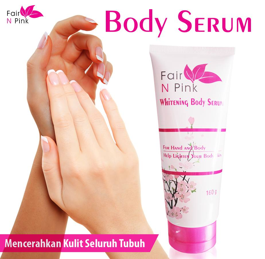 Fair n Pink Whitening Body Serum 160 ml Original Serum Pemutih Badan